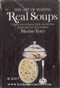 The Art of Making Real Soups