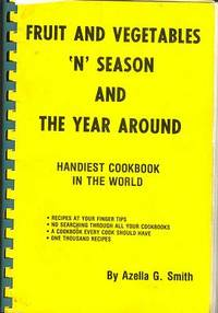 Fruit and Vegetables 'n' Season and the Year Around
