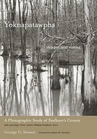 Yoknapatawpha, images and voices