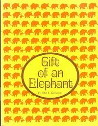 Gift of an Elephant