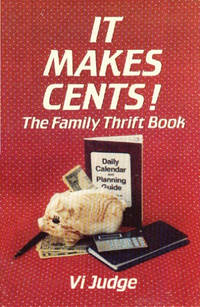 It Makes Cents: The Family Thrift Book