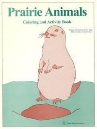 Prairie Animals: Coloring and Activity Book