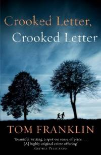 Crooked Letter by Tom Franklin
