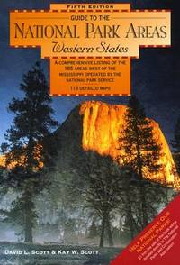 Guide to the National Park Areas: Western States