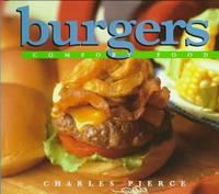 Burgers: Comfort Food
