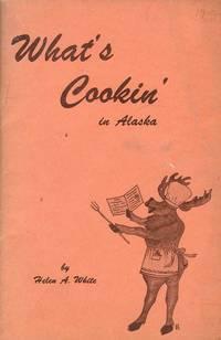 What's Cookin' in Alaska