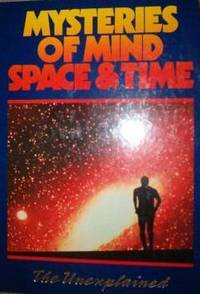 Mysteries of Mind Space & Time