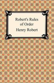roberty#39;s rules of order  henry robert