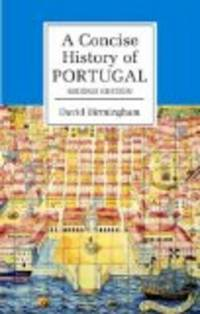 A Concise History Of Portugal