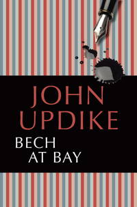 Bech at Bay: A Quasi-Novel
