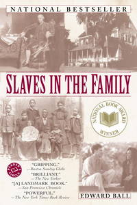 Slaves in the Family (Ballantine Reader's Circle)