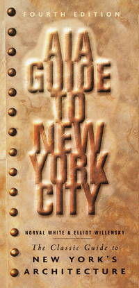 AIA Guide to New York City (Fourth Edition)