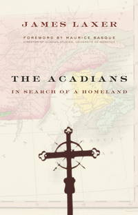 The Acadians:   In Search of a Homeland