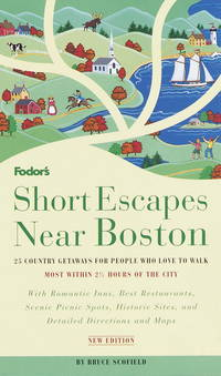 Fodor's Short Escapes Near Boston