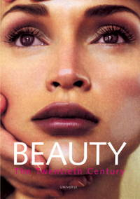 Beauty : The Twentieth Century
