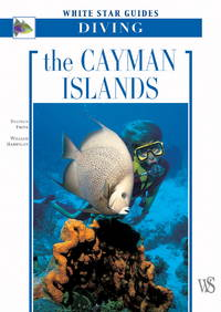 The Cayman Islands  White Star Guides Diving