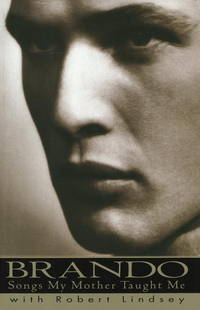 Brando : Songs My Mother Taught Me