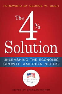 The 4% Solution  Unleashing the Economic Growth America Needs