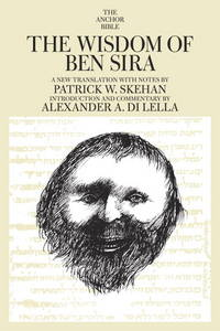 The Wisdom of Ben-Sira.  A New Translation with Notes, Introduction and Commentary. (Anchor Bible 39)