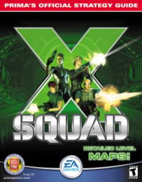 X-Squad: Rima's Official Strategy Guide