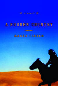 A Sudden Country: SIGNED