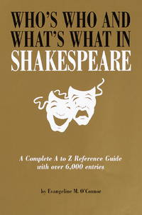 Who's Who & What's What in Shakespeare