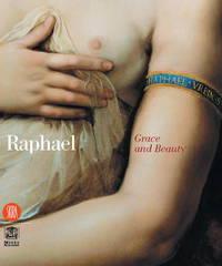 Raphael: Grace and Beauty