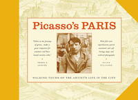 Picasso's Paris: Walking Tours of the Artist's Life in the City
