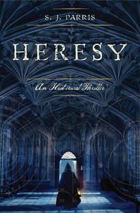 Heresy: An Historical Thriller