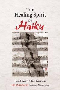 The Healing Spirit of Haiku.