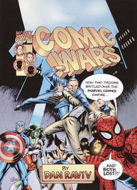 Comic Wars : How Two Tycoons Battled Over the Marvel Comics Empire _ And Both Lost