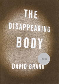 The Disappearing Body (Includes Signed ARC)