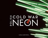 Polish Cold War Neon