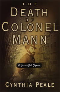 The Death of Colonel Mann: A Beacon Hill Mystery (Beacon Hill Mysteries (Doubleday))