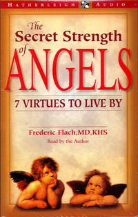 The Secret Strength of Angels  7 Virtues to Live By