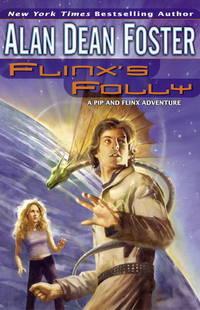 Flinx's Folly. A Pip and Flinx Adventure