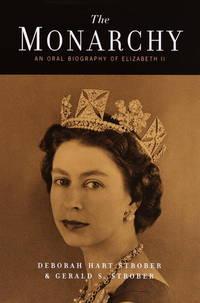 The Monarchy : An Oral Biography of Elizabeth II