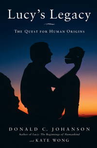 Lucy's Legacy - The Quest for Human Origins