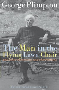 The Man in the Flying Lawn Chair And Other Excursions and Observations.