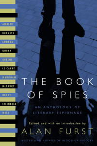 The Book of Spies: An Anthology of Literay Espionage