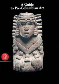 A Guide to Pre-ColumbianAmerica