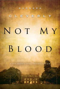 NOT MY BLOOD  (Detective Joe Sandilands Novel)