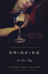 Drinking, a Love Story