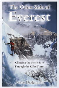 THE OTHER SIDE OF EVEREST : Climbing the North Face Through the Killer Storm