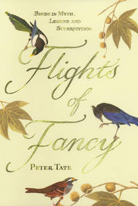 Flights of Fancy Birds in Myth and Legend