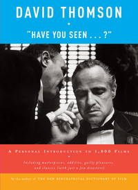 """""""Have You Seen . . . ?"""" :   A Personal Introduction to 1,000 Films"""
