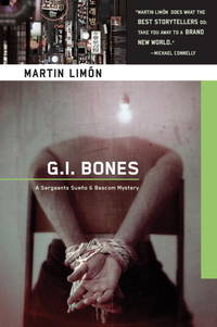 G.I. Bones: A Sergeants Sueño & Bascom Mystery