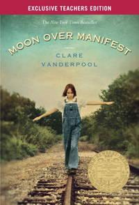 Moon Over Manifest - Teachers Edition