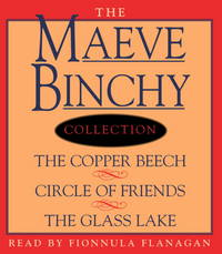 Maeve Binchy Value Collection: The Copper Beech, Circle of Friends, The Glass Lake [DVD]