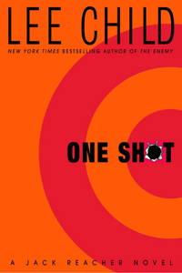 One Shot A Jack Reacher Novel